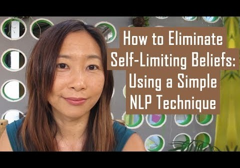 img_262_how-to-eliminate-self-limiting-beliefs-using-a-simple-nlp-technique.jpg