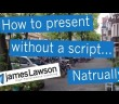 img_743_how-to-present-without-a-script-naturally-new-code-nlp-james-lawson-episode-9.jpg