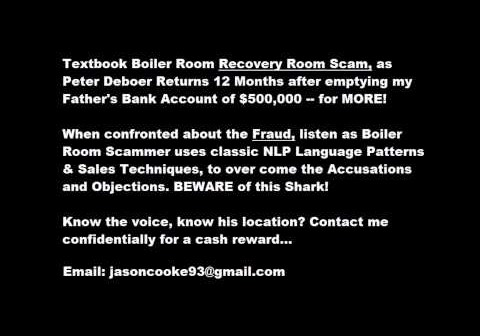 img_992_recovery-room-scam-boiler-room-scammer-peter-deboer-uses-classic-nlp-sales-techniques.jpg
